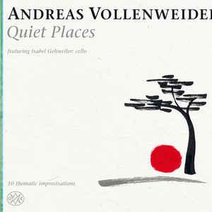 VOLLENWEIDER, ANDREAS – QUIET PLACES (CD)