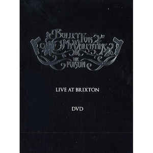 BULLET FOR MY VALENTINE – POISON – IVE AT BRIXTON (DVD)