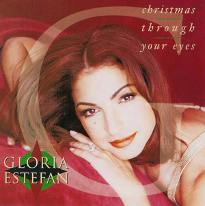 ESTEFAN, GLORIA – CHRISTMAS THROUGH YOUR (CD)