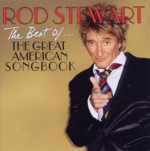 STEWART, ROD – BEST OF THE AMERICAN SONGBOOK (CD)