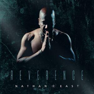 NATHAN EAST – REVERENCE (CD)