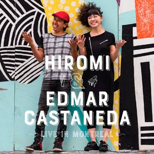 HIROMI/EDMAR CASTANEDA – LIVE IN MONTREAL (CD)