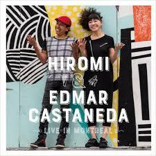 HIROMI/EDMAR CASTANEDA – LIVE IN MONTREAL (2xLP)
