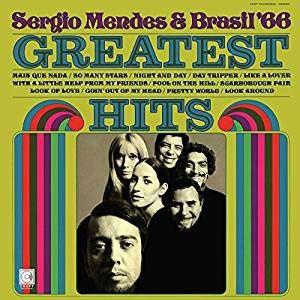 SERGIO MENDES & BRASIL '66 – GREATEST HITS (LP)