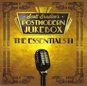SCOTT BRADLEE'S POSTMODERN JUKEBOX – THE ESSENTIALS II (CD)