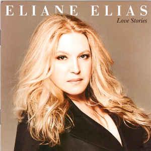 ELIANE ELIAS – LOVE STORIES (CD)