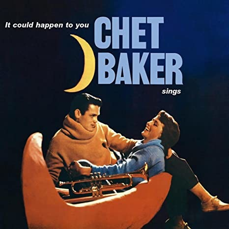 CHET BAKER – CHET BAKER SINGS: IT COULD HAPPEN TO YOU (LP)