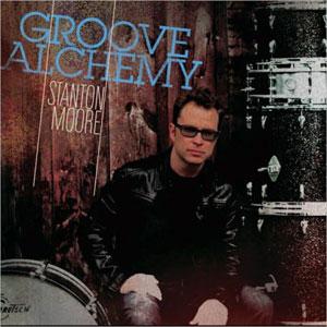 MOORE, STANTON – GROOVE ALCHEMY (CD)