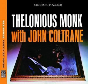 MONK, THELONIOUS – WITH JOHN COLTRANE (CD)
