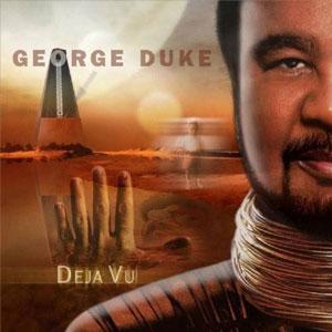 GEORGE DUKE – DEJA VU (CD)
