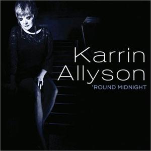 ALLYSON, KARRIN  ROUND MIDNIGHT CD –  (CD)