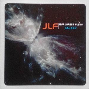 LORBER,JEFF/FUSION – GALAXY (CD)