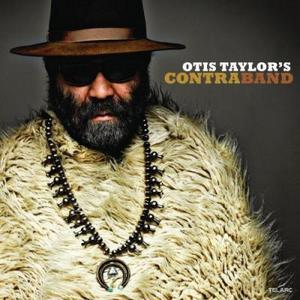 TAYLOR,OTIS – OTIS TAYLORS CONTRABAND (CD)