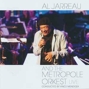 AL JARREAU, METROPOLE ORKEST, VINCE MENDOZA – AL JARREAU AND THE METROPOLE ORKEST – LIVE (CD)