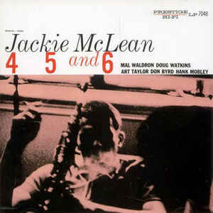 JACKIE MCLEAN – 4,5, AND 6 (DONALD BYRD / HANK MOBLEY) (LP)