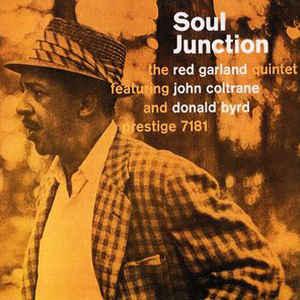 RED GARLAND QUINTET – SOUL JUNCTION (FEAT. JOHN COLTRANE/DONALD BYRD) (LP)