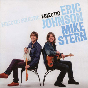 JOHNSON,ERIC/MIKE STERN – ECLECTIC (CD)