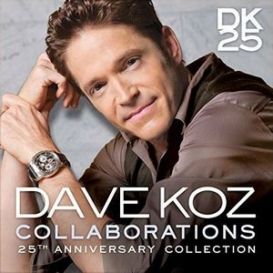 DAVE KOZ – COLLABORATIONS 25TH ANNIV. (CD)