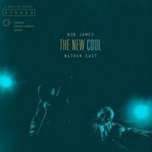 JAMES,BOB/NATHAN EAST – NEW COOL,THE (CD)