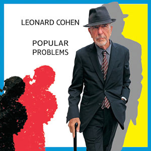 COHEN, LEONARD – POPULAR PROBLEMS (2xLP)