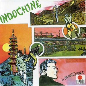 INDOCHINE – L'AVENTURIER (LP)