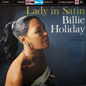 HOLIDAY, BILLIE – LADY IN SATIN (LP)