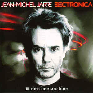 JARRE, JEAN-MICHEL – ELECTRONICA 1: THE TIME MACHINE (CD)