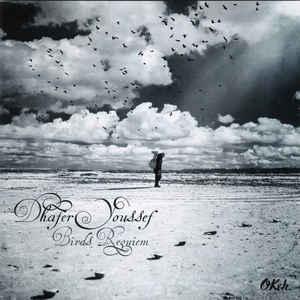 YOUSSEF, DHAFER – BIRDS REQUIEM (CD)