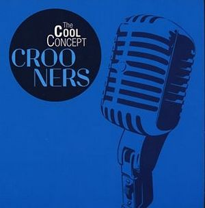 VARIOUS ARTISTS – THE COOL CONCEPT CROONERS 2-CD –  (CD)