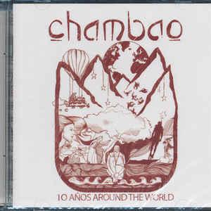 CHAMBAO 10 ANOS AROUND THE WORLD CD X-VIRG –  (CD)