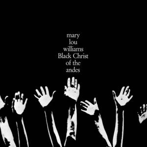 WILLIAMS, MARY LOU BLACK CHRIST OF -LTD- LP  DOWNA 119 –  (LP)