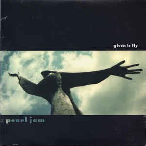 PEARL JAM – GIVEN TO FLY B/W PILATE & LEATHERMA (7″)