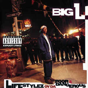 BIG L – LIFESTYLEZ OV DA POOR (CD)