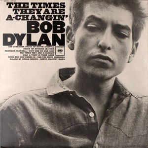DYLAN, BOB – THE TIMES THEY ARE A CHANGIN' (LP)