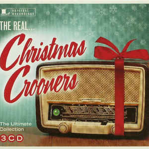 VARIOUS ARTISTS – REAL… CHRISTMAS CROONERS (3xCD)
