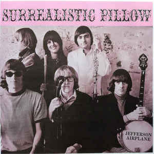 JEFFERSON AIRPLANE – SURREALISTIC PILLOW (LP)