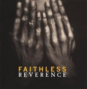 FAITHLESS – REVERENCE (2xLP)