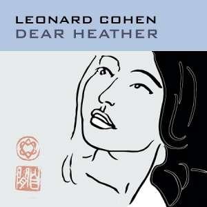 COHEN, LEONARD – DEAR HEATHER (LP)