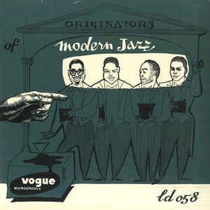 VARIOUS ARTISTS – ORIGINATORS OF MODERN JAZZ (LP)