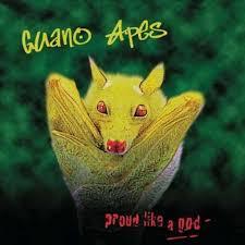 GUANO APES – PROUD LIKE A GOD (LP)