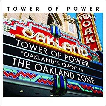 TOWER OF POWER – OAKLAND ZONE (CD)