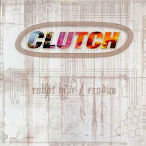 CLUTCH – ROBOT HIVE/EXODUS (2xLP)