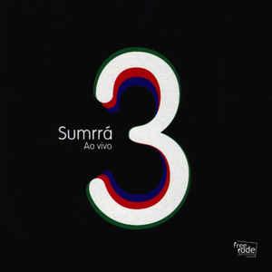 SUMRRA – 3 AO VIVO (CD)