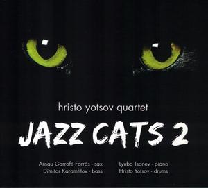 YOTSOV, HRISTO QUARTET / ХРИСТО ЙОЦОВ КВИНТЕТ – JAZZ CATS 2 (CD)