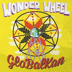 GLOBALKAN – WONDER WHEEL (CD)