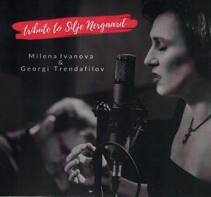 IVANOVA, MILENA / МИЛЕНА ИВАНОВА – TRIBUTE TO SILJE NERGAARD (CD)