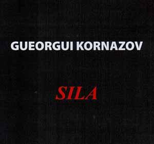 KORNAZOV, GUEORGUI / ГЕОРГИ КОРНАЗОВ – SILA (CD)