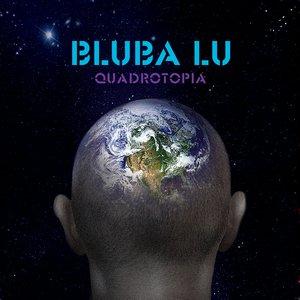 BLUBA LU / БЛУБА ЛУ – QUARDOTOPIA (2xCD)
