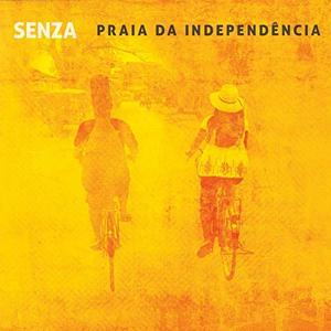 SENZA – PRAIA DA INDEPENDENCIA (CD)