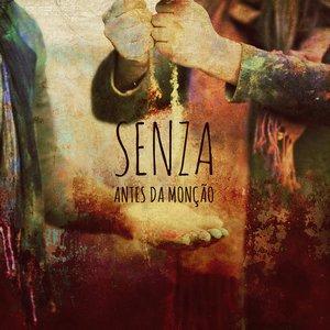 SENZA – ANTES DA MONCAO (CD)